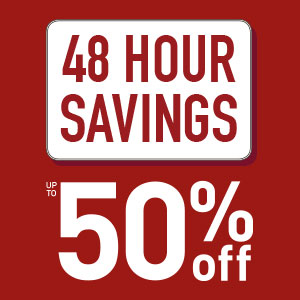 48 Hour Savings