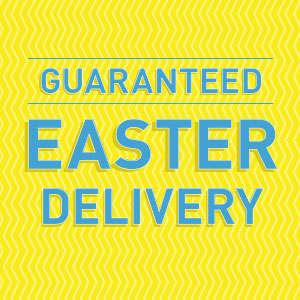 Guaranteed Easter Delivery