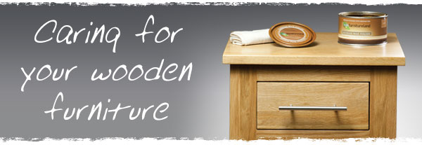 Caring For Your Wooden Furniture