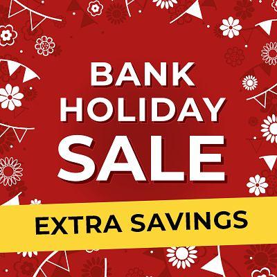 Bank Holiday Extra Savings