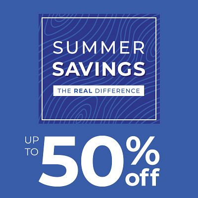 Summer Savings | The Real Difference