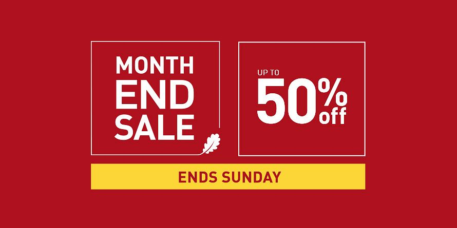 Month End Event - Ends Sunday
